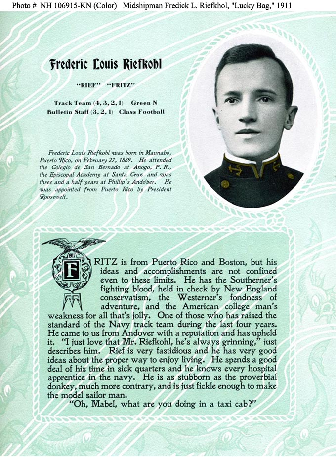 Midshipman Frederick L. Riefkohl, USN. Halftone reproduction of a photograph, scanned from the official publication, 'The Lucky Bag' 1915. NHHC Photo #: NH 106915-KN (Color).