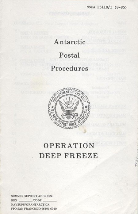 Antarctic Postal Procedures - Operation Deep Freeze - 1985