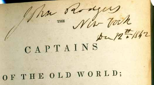 "Portion of title page ""The Captains of the  Old World"" inscribed  by John Rodgers dated 12 December 1842 at New York"