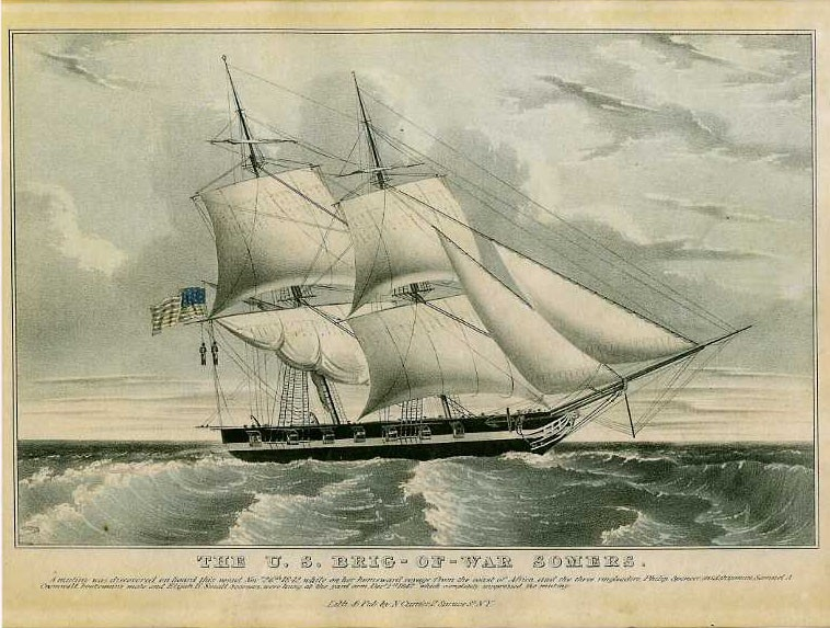 Lithograph of the US Brig-of-War Somers. A mutiny was discovered on board this vessel Nov. 26th 1842, while on her homeward voyage from the coast of Africa, and the three ringleaders , Philip Spencer, midshipman, Samuel A. Cromwell, boatswain's mate and Elizah H. Small, seaman, here hung at the yard arm, Dec. 1st, 1842, which completely suppressed the mutiny. Lith. & pub. by N. Currier & Spruce, N.Y.