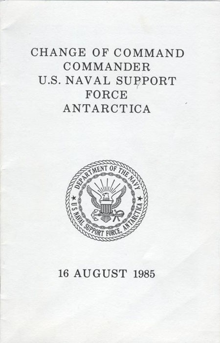 Cover: Commander U.S. Naval Support Force Antarctica, 16 August 1985.