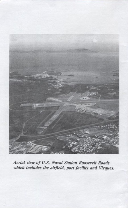 Aerial view of U.S. Naval Station Roosevelt Roads which includes the airfield, port facility and Vieques.