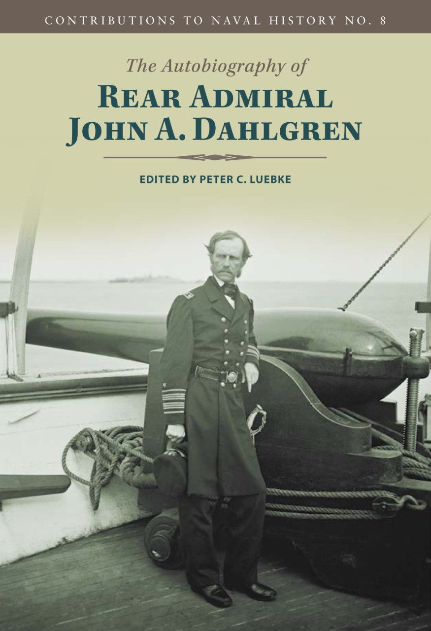 The Autobiography of Rear Admiral John A. Dahlgren thumbnail