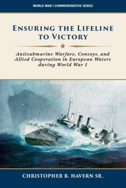 "<p>Cover image of booklet Ensuring the Lifeline to Victory: Antisubmarine Warfare, Convoys, and Allied Cooperation in European Waters During World War I</p><p>&nbsp;</p><div style=""left: -10000px; top: 0px; width: 9000px; height: 16px; overflow: hidden; position: absolute;""><div>&nbsp;</div></div>"