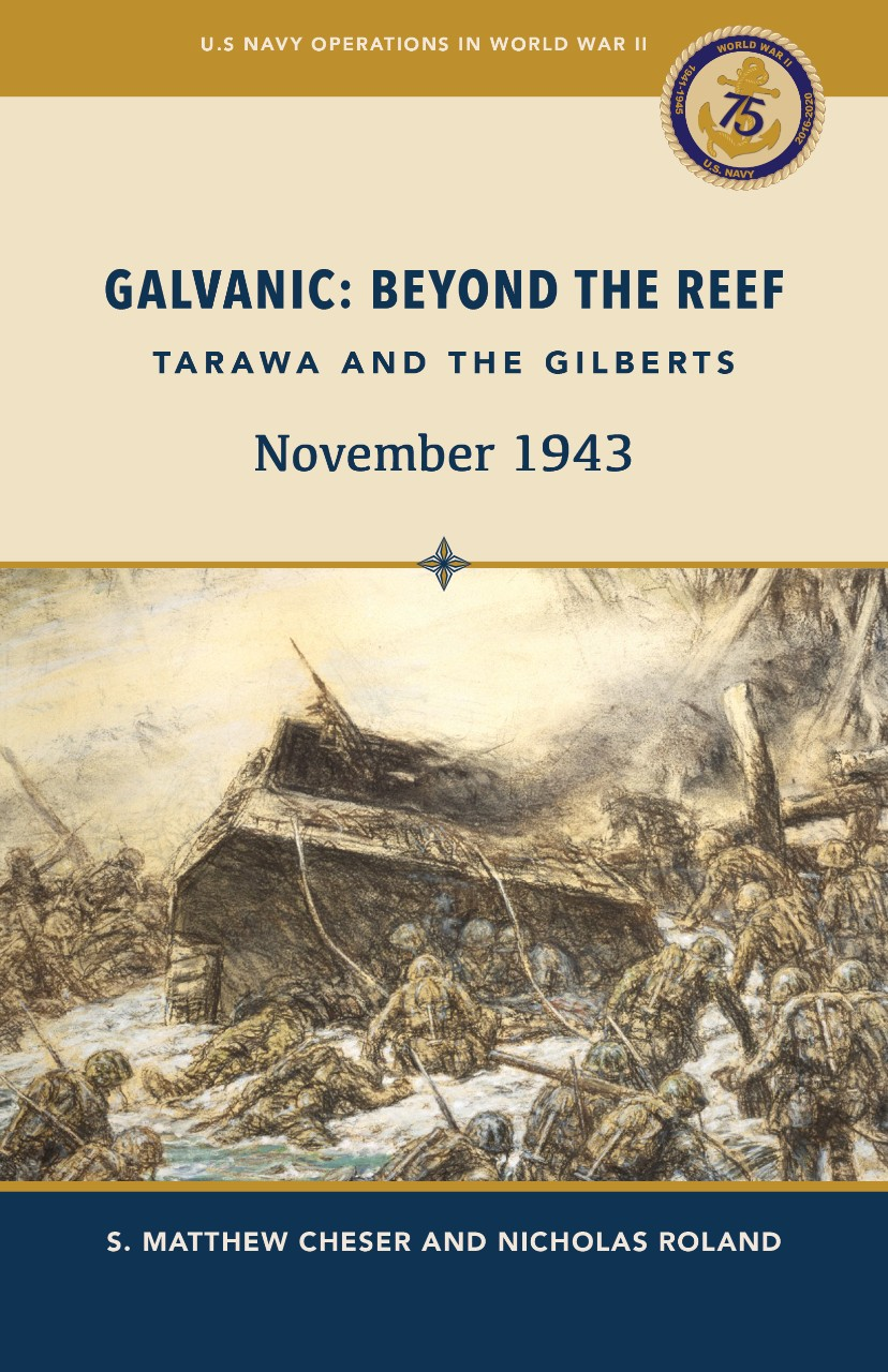 "<p>Publication cover: Galvanic: Beyond the Reef - Tarawa and the Gilberts, November 1943</p><p>&nbsp;</p><div style=""left: -10000px; top: 0px; width: 9000px; height: 16px; overflow: hidden; position: absolute;""><div>&nbsp;</div></div>"