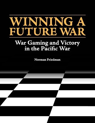 Front jacket of the NHHC publication Winning a Future War
